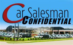 Car Salesman Confidential: Love, War, and Cars