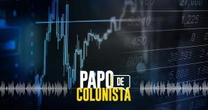 No Papo de Colunista desta semana, os colunistas de A Gazeta recebeu a especialista Neyla Tardin para uma conversa sobre as instabilidades recentes do mercado