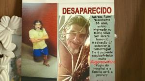 Marcos Ronei Nascimento, de 55 anos, foi internado no hospital Dório Silva no dia 28 de novembro para tratar uma úlcera. No dia 30, ele fugiu da enfermaria e não foi mais visto
